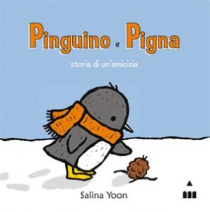 Salina Yoon - Pinguino e Pigna, storia di un'amicizia Libreria Rinascita Sesto Fiorentino