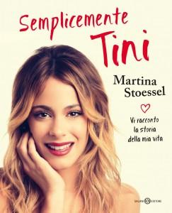 Martina Stoessel - Semplicemente Tini Libreria Rinascita Sesto Fiorentino
