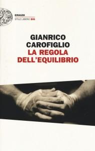 Gianrico Carofiglio - La regola dell'equilibrio Libreria Rinascita Sesto Fiorentino