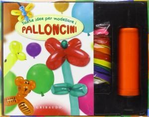 Nicola Suman - Tante idee per modellare i palloncini Libreria Rinascita Sesto Fiorentino