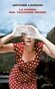 Antoine Lauren - la donna dal taccuino rosso Libreria Rinascita Sesto Fiorentino