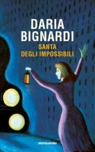 Daria Bignardi - Santa degli impossibili Libreria Rinascita Sesto Fiorentino
