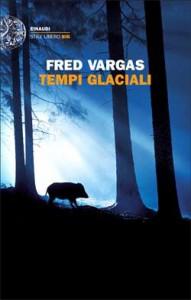 Fred Vargas - Tempi glaciali Libreria Rinascita Sesto Fiorentino