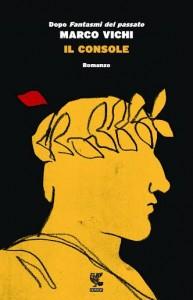 Marco Vichi - IL CONSOLE Libreria Rinascita Sesto Fiorentino