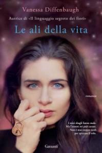 Vanessa Diffenbaugh - Le ali della vita Libreria Rinascita Sesto Fiorentino