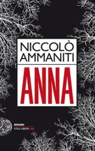 Niccolò Ammanniti - Anna Libreria Rinascita