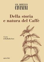 Giovan Domenico Civinini - Della storia e natura del caffè  Libreria Rinascita Sesto Fiorentino