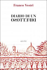 Franco Vestri - Diario di un difettoso Libreria Rinascita Sesto Fiorentino