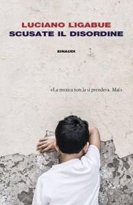 Luciano Ligabue - Scusate il disordine