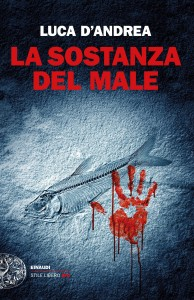 Luca D'andrea - La sostanza del male