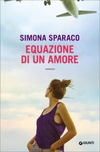 Simona Sparaco - Equazione di un amore