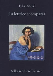 Fabio Stassi - La lettrice scomparsa