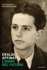 Eraldo Affinati - L'uomo del futuro