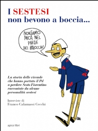 Franco Calamassi Cecchi - I sestesi non bevono mica a boccia... Libreria Rinascita