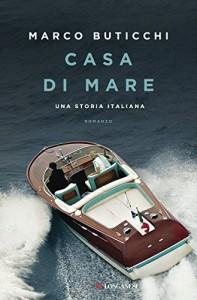 Marco Buticchi -  Casa di mare Libreria Rinascita