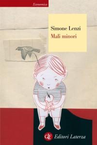 Simone Lenzi - Mali minori Libreria Rinascita