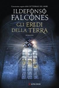 Ildefonso Falcones - Gli eredi della terra Libreria Rinascita