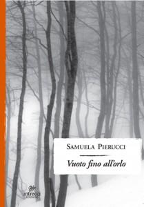 Samuela Pierucci - Vuoto fino all'orlo Libreria Rinascita