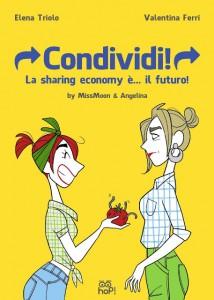 Elena Triolo - Condividi! La sharing economy è... il futuro! Libreria Rinascita