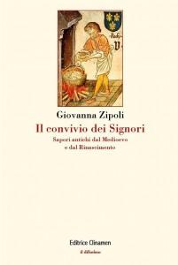Giovanna Zipoli - Il convivio dei Signori Libreria Rinascita
