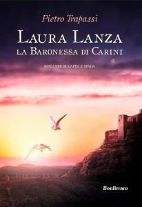 Pietro Trapassi - Laura Lanza. La Baronessa di Carini Libreria Rinascita