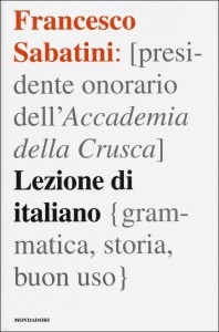 Francesco Sabatini - Lezioni di italiano Libreria Rinascita