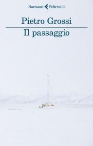 Pietro Grossi - Il passaggio Libreria Rinascita